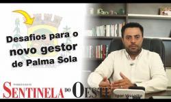 Desafios para o novo gestor de Palma Sola