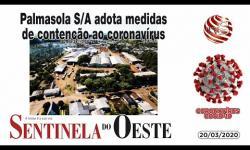 Palmasola S/A manda 60 funcionários para casa