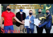 Prefeitura assina contrato de Conta Salário com o Sicoob