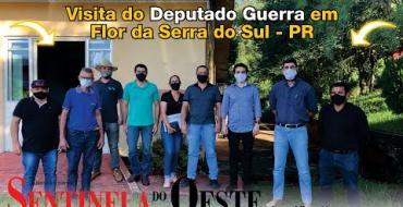 Deputado Luiz Fernando Guerra visitou Flor da Serra do Sul - PR