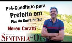 Pré-candidato a Prefeito em Flor da Serra do Sul Nereu Ceratti